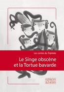 Le Singe obscène et la Tortue bavarde -  - espaces&signes
