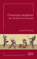 Chroniques sanglantes de Chinoises amoureuses - Jacques Pimpaneau - espaces&signes