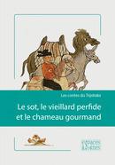 Le sot, le vieillard perfide et le chameau gourmand -  - espaces&signes