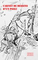 Carnet de dessins d'un poilu -  Inconnu - espaces&signes