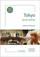 Tokyo mis en scènes - Adrien Gombeaud - espaces&signes