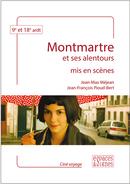 Montmartre mis en scènes - Jean-Max Méjean, Jean-François Pioud-Bert - espaces&signes