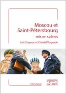 Moscou et Saint-Pétersbourg mis en scènes - Joël Chapron, Christel Vergeade - espaces&signes