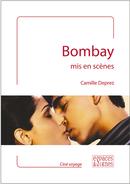 Bombay mis en scènes - Camille Deprez - espaces&signes