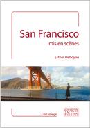 San Francisco mis en scènes - Esther Heboyan - espaces&signes