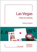 Las Vegas mise en scènes - Yohann Chanoir - espaces&signes