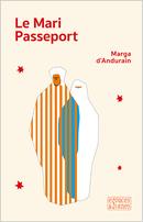 Le Mari Passeport - Marga Andurain (d') - espaces&signes
