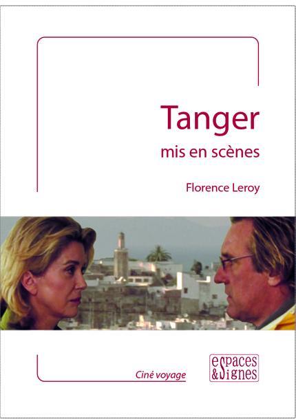 Tanger mis en scènes - Florence Leroy - espaces&signes